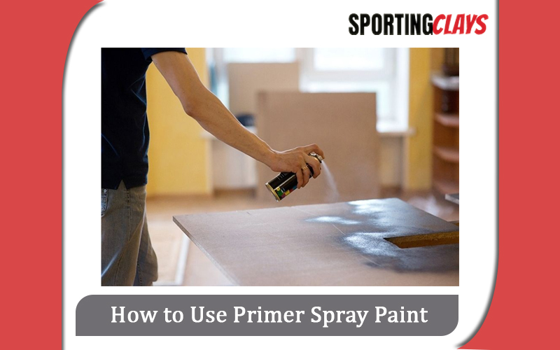 How to Use Primer Spray Paint